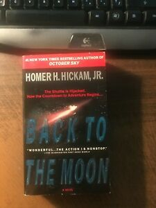 Back to the Moon by Homer H. Hickam Jr. 1st Paperback 1999 Like New
