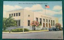Vintage linen postcard , Post Office ,Fort Lauderdale ,Florida