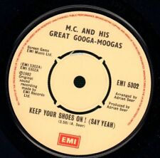 """M.C. And His Great Googa-Moogas(7"""" Vinyl)Keep Your Shoes On!-EMI-EMI 53-VG/NM"""