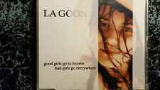 La Goon / Good Girls go to Heaven - Bad Girls go ewerywhere - Maxi CD