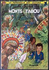 LA PATROUILLE DES CASTORS Tome 7 Le Secret des monts tabou EO 1961 Très bon état