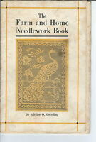 MC-174 - 1917 Farm and Home Needlework Book, Adeline O. Goessling Illustrated