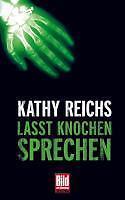 Lasst Knochen sprechen von Kathy Reichs (Taschenbuch)
