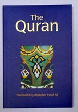 THE QURAN  translated by Abdullah Yusuf Ali - paperback - 7in x 4 5/8in  x 3/4in