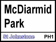 St Johnstone fc McDiarmid Park Street Sign Metal Aluminium football ground