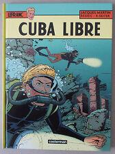 MARTIN   **   LEFRANC 25. CUBA LIBRE  **  EO 2014 NEUF!