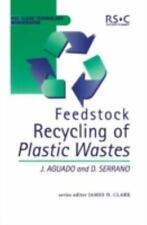 RSC Clean Technology Monographs: Feedstock Recycling of Plastic Wastes 1 by...