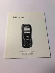 Brand New - Nokia 2323 - Classic Users Guide - Users Manual