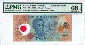 "Brazil 10 Reais P248a 2000 PMG 68 EPQ s/n A0001020253D ""Commemorative"" Polymer"