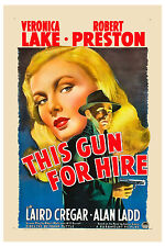 Film Noir: * This Gun for Hire *  Veronica Lake & Alan Ladd Movie Poster  1942
