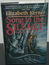 Song in the Silence by Elizabeth Kerner- First HC Edn.