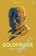 Goldfinger: James Bond 007 (Vintage Classics) by Fleming, Ian | Hardcover Book |