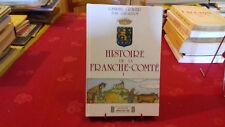 HISTOIRE DE LA FRANCHE COMTE.GABRIEL GRAVIER,JEAN GIRARDOT(T1)1987(145Ray4)