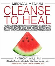 Medical Medium Cleanse to Heal Anthony William (Just Released) New Hardcover