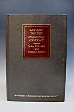 Law and the Life Insurance Contract by William T. Beadles and Janice E. Greider