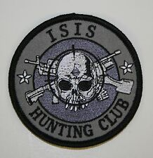 ISIS HUNTING CLUB PATCH ROUND OI! ANTI TALIBAN ISIS