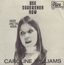 "CAROLINE WILLIAMS ‎– All Together Now (BEATLES SONG / 1969 SINGLE 7"" DUTCH PS)"