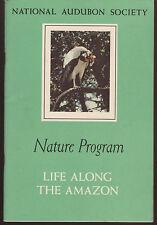 Booklet National Audubon Society Nature Program Life Along the Amazon