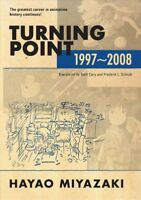 Turning Point : 1997-2008, Hardcover by Miyazaki, Hayao; Cary, Beth (TRN); Sc...