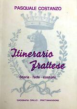 (Fratta) ITINERARIO FRATTESE  Di P. Costanzo  Napoli 1987