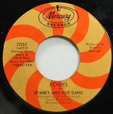 Rock 45 Spanky And Our Gang - Echoes / Sunday Mornin' On Mercury Records
