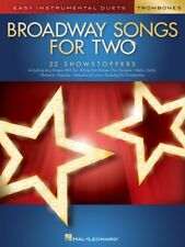 Broadway Songs for Two Trombones Easy Instrumental Duets Book New 000252497