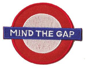 Patche écusson Mind the gap London patch Londres brodé thermocollant hotfix
