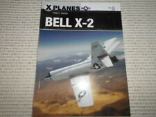 Osprey Publishing.  X Planes Series. Bell X - 2. Peter Davies. Military