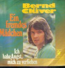 """7"""" Bernd Clüver/Ein Fremdes Mädchen"""