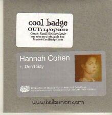 (CP30) Hannah Cohen, Don't Say - 2012 DJ CD