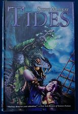 Tides by Scott MacKay (2005, Hardcover) First print, Signed