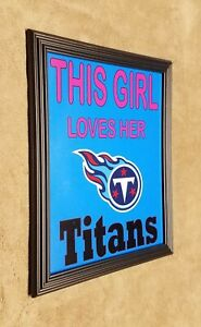 Tennessee Titans This Girl Loves Her Titans 8x10 Framed Photo