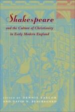 Shakespeare and the Culture of Christianity in Early Modern England (Studies in