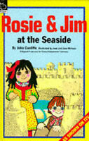 Rosie and Jim at the Seaside (Rosie & Jim), Cunliffe, John, Very Good Book