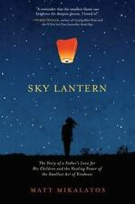 Sky Lantern: The Story of a Father's Love for His Children and the Healing
