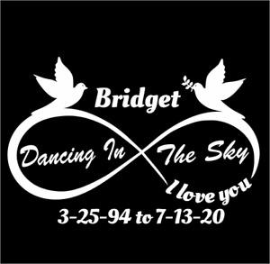 DANCING IN THE SKY IN LOVING MEMORY OF BRIDGET