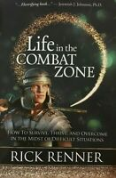 Life in the Combat Zone by Rick Renner (paperback)