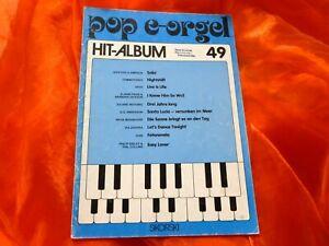 POP E-ORGEL Hit-Album 49 (Titel siehe Beschreibung) Notenheft