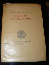 PASCOLI Giovanni. Canti di Castelvecchio.