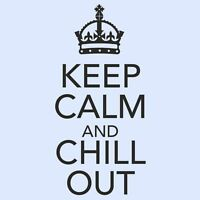 KEEP CALM AND CHILL OUT Kitchen/Room/Bedroom Cupboard Wall Art Sticker - SMALL