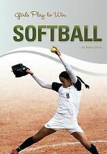 Girls Play to Win Softball-ExLibrary