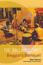 The Rolling Stones Beggars Banquet by Alan Clayson (Paperback, 2007)