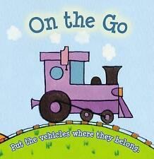 On the Go by Jan Jugran (Board book, 2007)