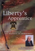 Liberty's Apprentice Public Schools: The Bedrock of Democracy (DVD, 2008)