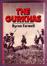 THE GURKHAS (Byron Farwell/2nd prt. US/history from the beginning to today)