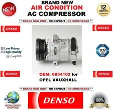 DENSO AIR CONDITION AC COMPRESSOR FEO: 6854102 for OPEL VAUXHALL BRAND NEW UNIT