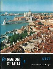 Le regioni d'Italia 4 - Veneto Almagià Migliorini UTET 1962