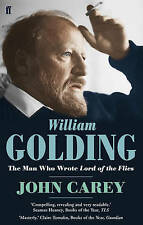 William Golding: The Man who Wrote Lord of the Flies, 0571231640, New Book