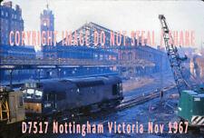 D7517 NOTTINGHAM VICTORIA DEMOLITION TRAIN NOV 1967 RAILWAY DIESEL PHOTO