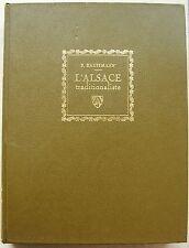 P KAUFFMANN L'Alsace traditionaliste aquarelles & dessins éd Alsatia 1970